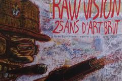 Raw Vision: 25 Ans D'Art Brut